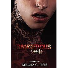 Dangerous Souls