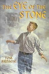 The Eye of the Stone by Tom Birdseye (2000-10-01)