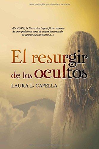 El resurgir de los ocultos par Laura L. Capella