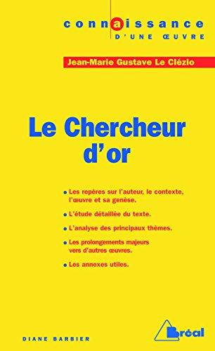 Jean-Marie Gustave Le Clézio - Le Chercheur d'or