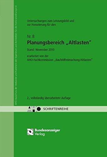 """Untersuchungen für ein Leistungsbild und zur Honorierung für den Planungsbereich """"Altlasten"""": AHO Heft 8 (Schriftenreihe des AHO)"""