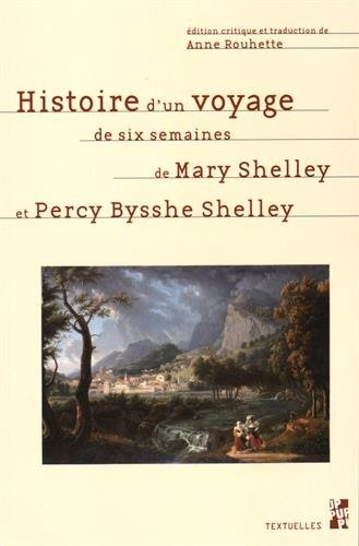 Histoire d'un voyage de six semaines par Mary Wollstonecraft Shelley, Percy Bysshe Shelley