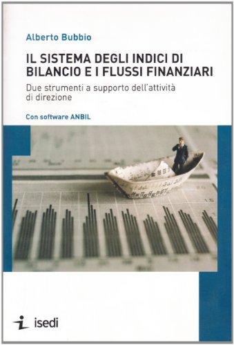 Il sistema degli indici di bilancio e i flussi finanziari. Due strumenti a supporto dell'attività (Indice Sistema)