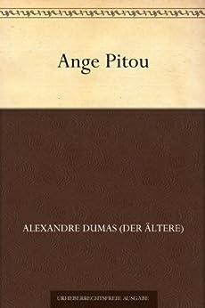 Ange Pitou: oder: Die Erstürmung der Bastille. (Denkwürdigen eines Arztes III.)