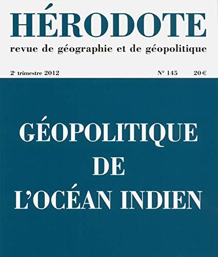 Géopolitique de l'océan Indien par REVUE HÉRODOTE