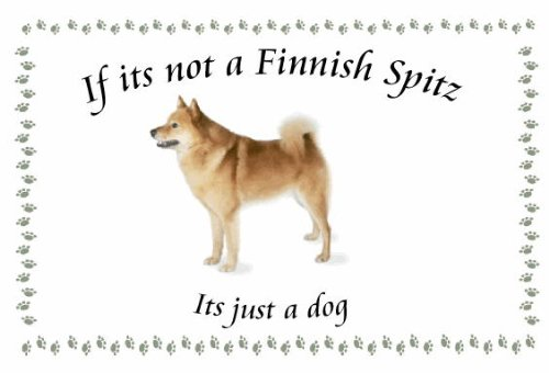 Finnish Spitz – Novelty Dog keyrings – If its not