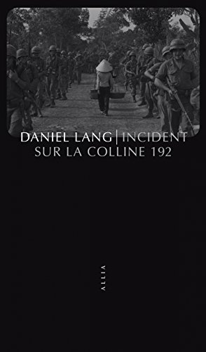 Incident sur la colline 192 par Daniel Lang