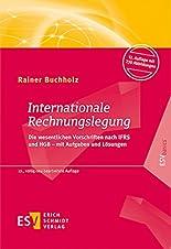 Internationale Rechnungslegung: Die wesentlichen Vorschriften nach IFRS und HGB - mit Aufgaben und Lösungen (ESVbasics) hier kaufen