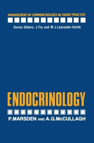 Endocrinology (Management of Common Diseases in Family Practice) by P. Marsden (2012-12-16)