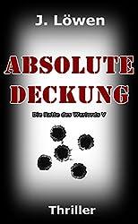 Absolute Deckung (Die Ratte des Warlords V)