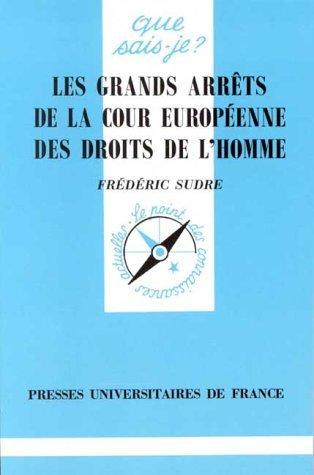 Les grands arrêts de la Cour européenne des droits de l'homme : Recueil de décisions