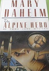 The Alpine Hero (Beeler Large Print Mystery Series) by Mary Daheim (1999-05-02)
