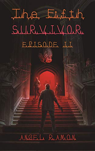 The Fifth Survivor: Episode Two (English Edition)