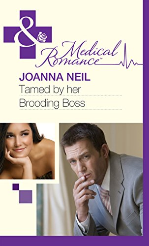 Tamed by her Brooding Boss (Mills & Boon Medical) (English Edition)