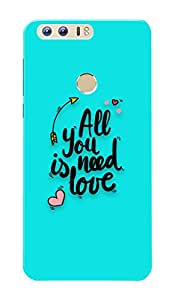 Huawei Honor 8 Black Hard Printed Case Cover by Hachi - All You Need Is Love Design
