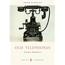 Old Telephones (Shire Library)