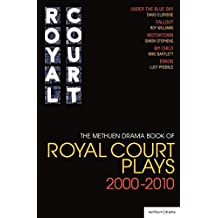The Methuen Drama Book of Royal Court Plays 2000-2010 (Play Anthologies)