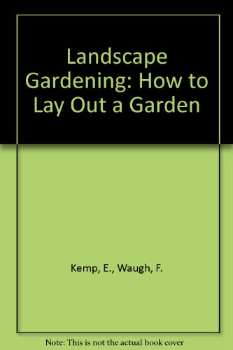 Landscape Gardening: How to Lay Out a Garden