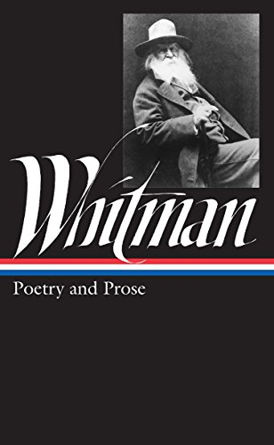 Walt Whitman: Poetry and Prose (LOA #3) (Library of America) -