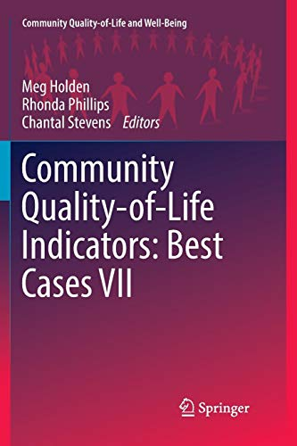 Community Quality-of-Life Indicators: Best Cases VII (Community Quality-of-Life and Well-Being) -