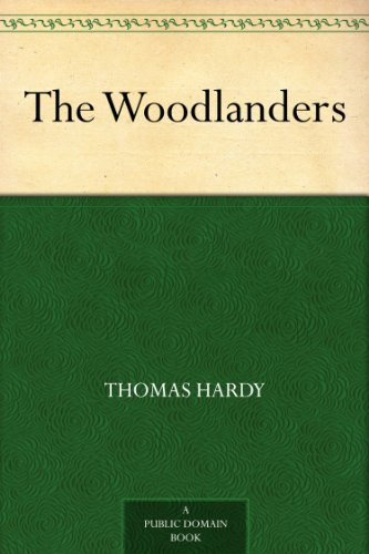 free kindle book The Woodlanders
