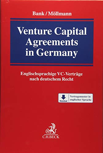 Venture Capital Agreements in Germany: Englischsprachige VC-Verträge nach deutschem Recht
