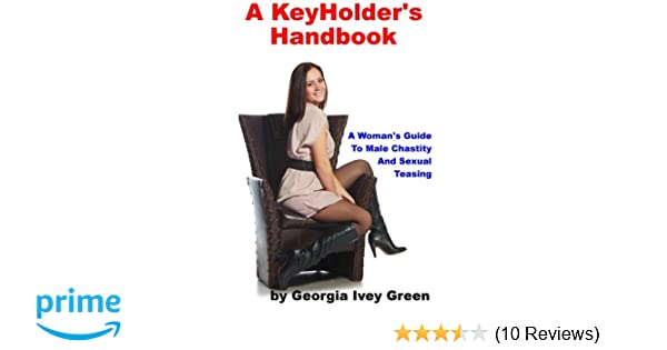 a keyholder s handbook a woman s guide to male chastity amazon co rh amazon co uk