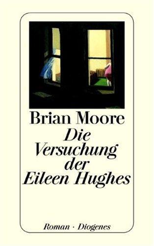 Diogenes Verlag Die Versuchung der Eileen Hughes