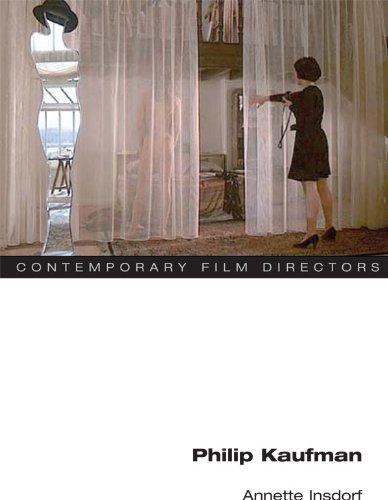 Philip Kaufman (Contemporary Film Directors) (English Edition)