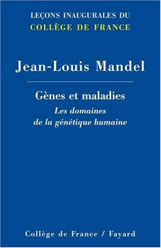 Gènes et maladies : Les domaines de la génétique humaine