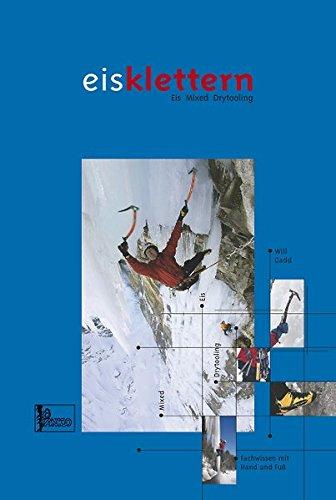 """Preisvergleich Produktbild Lehrbuch """"Eisklettern -: Eis Mixed Drytooling"""""""