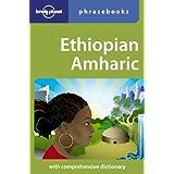 Lonely Planet Ethiopian Amharic Phrasebook (Lonely Planet Phrasebook: Ethiopian Amharic)