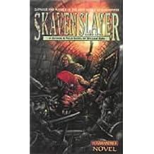 Skavenslayer (Gotrek & Felix; Warhammer Novel) by William King (1999-12-31)