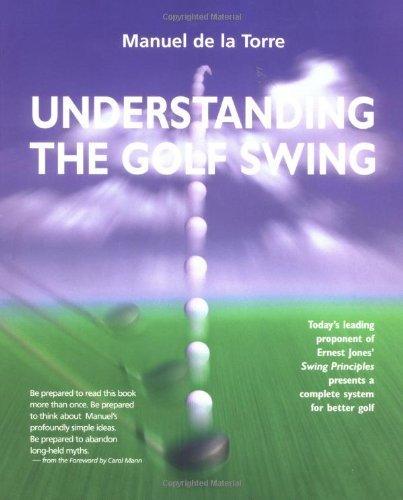 Understanding the Golf Swing by Manuel de la Torre (2001-06-02) par Manuel de la Torre