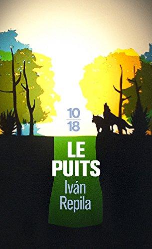 Le puits par Iván REPILA
