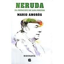 Neruda, el príncipe de los poetas (NB NO FICCION)