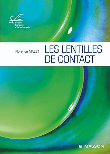Lentilles de contact RAPPORT SFO 2009 par Florence Malet, Société Française d'Ophtalmologie