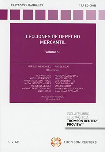 Lecciones de derecho mercantil - Volumen I (+ E-book) (Tratados y Manuales de Derecho) por Aurelio Menéndez Menéndez