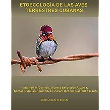 Etoecología de las Aves Terrestres cubanas