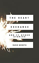 The Heart Exchange: And 11 Other Stories