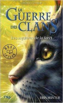 3. La Guerre Des Clans : Les Mystères De La Forêt De Erin HUNTER ,Cécile POURNIN Traduction  5 Mars 2008