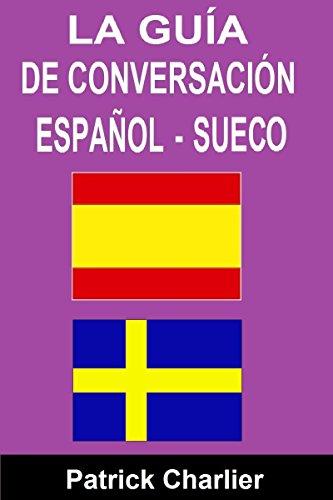 Guía de conversación ESPAÑOL SUECO por Patrick Charlier
