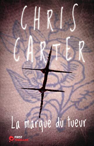 La Marque du tueur par Chris CARTER