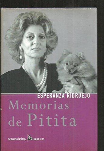 Memorias de pitita (Biografias) por Esperanza Ridruejo