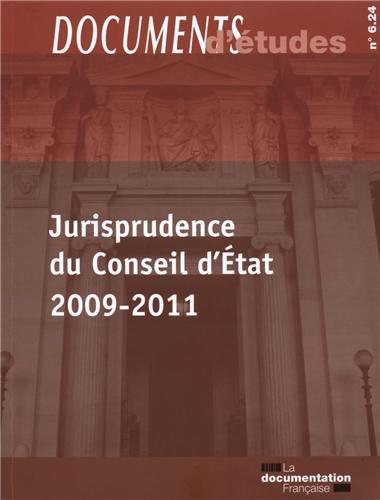 Jurisprudence du Conseil d'Etat 2009-2011