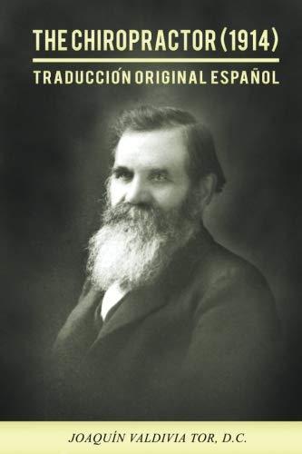 The Chiropractor (1914). Traducción original español: Volume 2 (Colección Palmer) por Joaquin Valdivia Tor