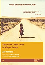 You Can't Get Lost in Cape Town (Women Writing Africa Series)