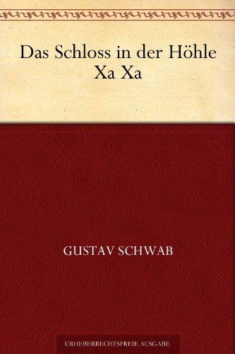 Buchseite und Rezensionen zu 'Das Schloss in der Höhle Xa Xa' von Gustav Schwab