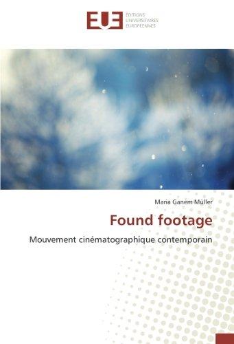 Found footage: Mouvement cinématographique contemporain