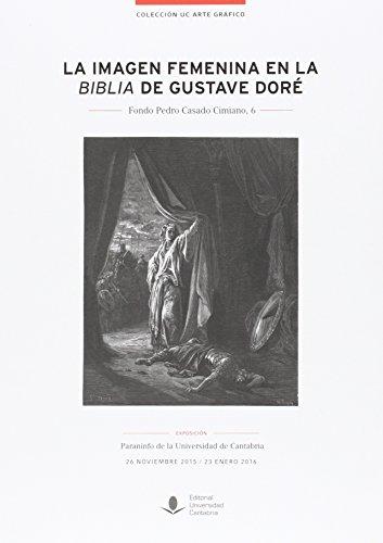 Imagen femenina en la Biblia de Gustave Doré,La (Florilogio)